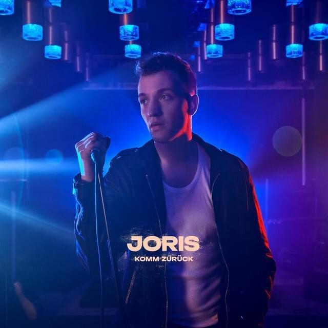 Joris - Komm zurück