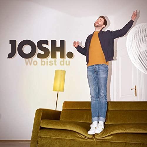 Josh - Wo bist du