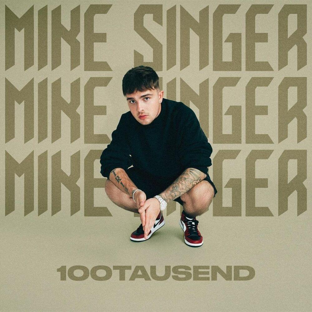 Mike Singer, 100Tausend
