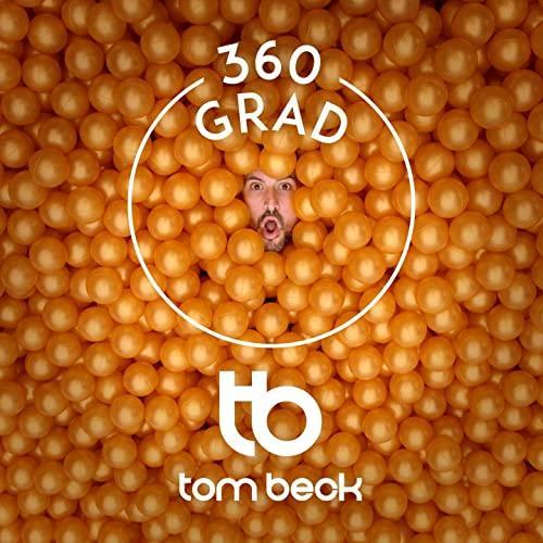 Tom Beck 360 Grad